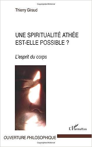Une Spiritualite Athee Est Elle Possible L Esprit Du