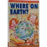 Where on Earth?, Donnat V. Grillet, 0671765728