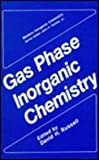 Gas Phase Inorganic Chemistry, Russell, D. H., 0306429721
