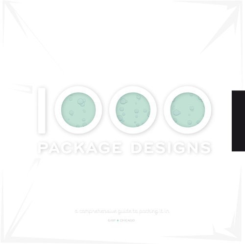 Comprehensive Package (1,000 Package Designs: A Comprehensive Guide to Packing It In (1000))