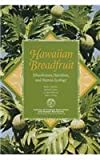 img - for Hawaiian Breadfruit: Ethnobotany, Nutrituion, and Human Ecology book / textbook / text book