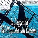 The Legend of 1900, The (La Leggenda Del Pianista Sull'Oceano) {Import contains 8 more tracks than Domestic version}