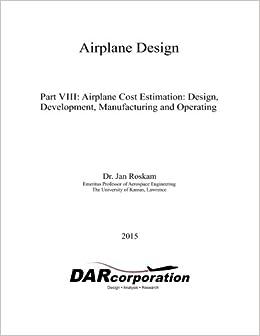 Airplane Design Part VIII (Volume 8)