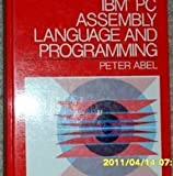 IBM PC Assembly Language and Programming, Abel, Peter, 0134489454
