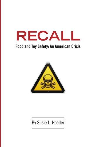 Read Online Recall: Food &Toy Safety: An American Crisis pdf epub