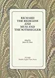 Richard the Redeless : And, Mum and the Sothsegger, , 1580440681