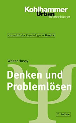 Grundriss Der Psychologie  Denken Und Problemlösen  Bd 8  Urban Taschenbücher