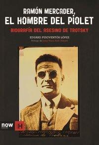 Descargar Libro Ramon Mercader El Hombre Del Piolet Eduard Puigventós I López
