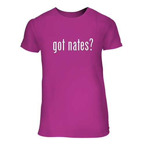 got nates? - A Nice Junior Cut Women's Short Sleeve T-Shirt, Fuchsia, Large (Ruess Nate Christmas)