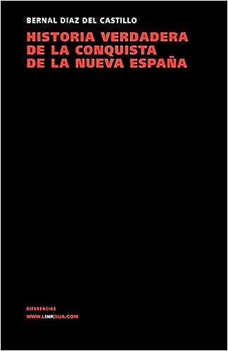 Historia Verdadera De La Conquista De La Nueva España Memoria: Amazon.es: Bernal Diaz del Castillo, Bernal Diaz del Castillo: Libros