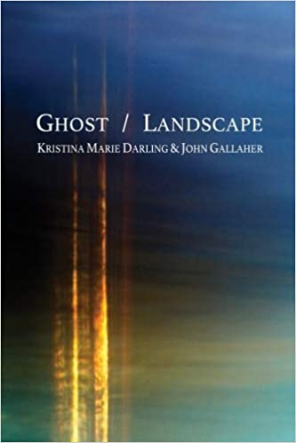 Cover of Ghost/Landscape by Kristina Marie Darling & John Gallaher