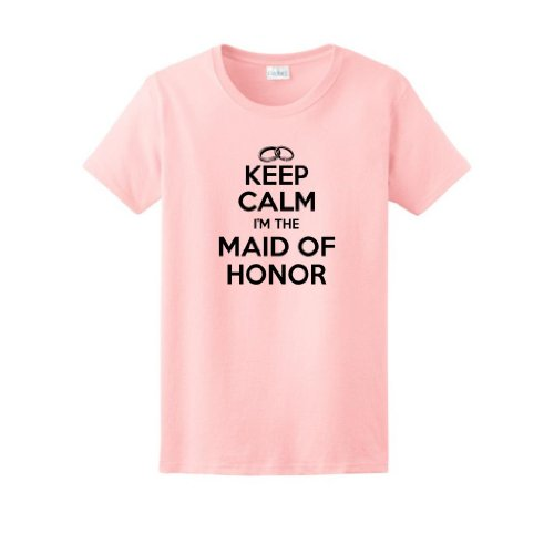 (Keep Calm I'm the Maid of Honor Ladies T-Shirt Small Light Pink)