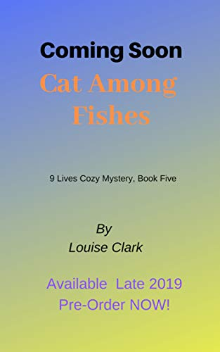 Cat Among Fishes (The 9 Lives Cozy Mystery Series, Book 5): Cozy Animal Mysteries