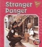Stranger Danger, Peggy Pancella, 140344935X