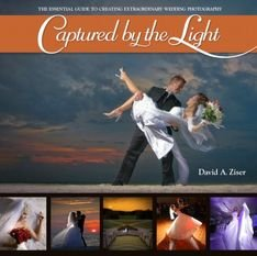 Captured by the Light: The Essential Guide to Creating Extraordinary Wedding Photography [Paperback] PDF