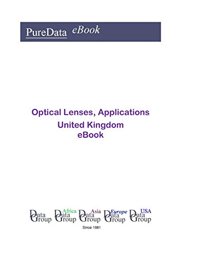 Optical Lenses, Applications in the United Kingdom: Market ()