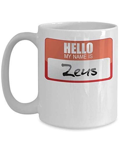 My Name Is Zeus Greek Mythology Halloween Costume Greek God Ancient History Goddesses Greece Trick Or Treat Gift Mug Coffee Mug for Coffee Tea Cocoa Mug Cup 11OZ