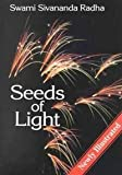 Seeds of Light, Sivananda Radha, 0931454220