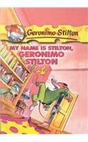 My Name Is Stilton, Geronimo Stilton