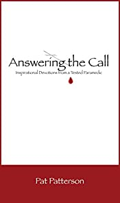 Answering the Call - A Daily Devotional for Paramedics and First Responders