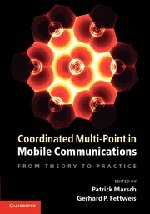 [PDF] Coordinated Multi-Point in Mobile Communications: From Theory to Practice Free Download | Publisher : Cambridge University Press | Category : Science | ISBN 10 : 110700411X | ISBN 13 : 9781107004115