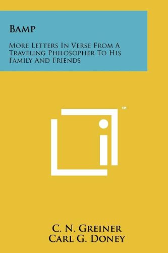 Bamp: More Letters in Verse from a Traveling Philosopher to His Family and Friends PDF