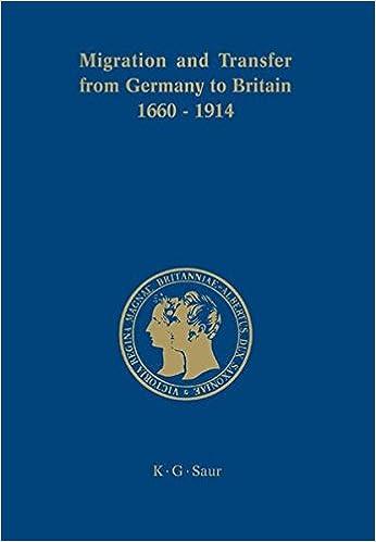 Ilmainen eBook lataaminen julkinen Migration and Transfer from Germany to Britain 1660 to 1914 (Prinz-Albert-Forschungen) 3598230028 PDF