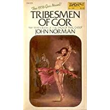 Norman John : Tarl Cabot Saga 10:Tribesman of Gor (Daw science fiction) by John Norman (1985-03-08)