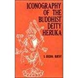 Iconography of Buddhist Deity Heruka, Murthy, K. Krishna, 8185067120