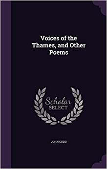 Voices of the Thames, and Other Poems