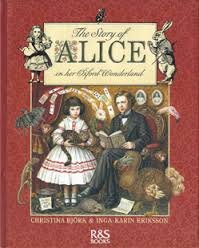 The Story of Alice in Her Oxford Wonderland