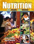 Nutrition : Real People Real Choices, Hewlings, Susan J. and Medeiros, Denis M., 0757579035