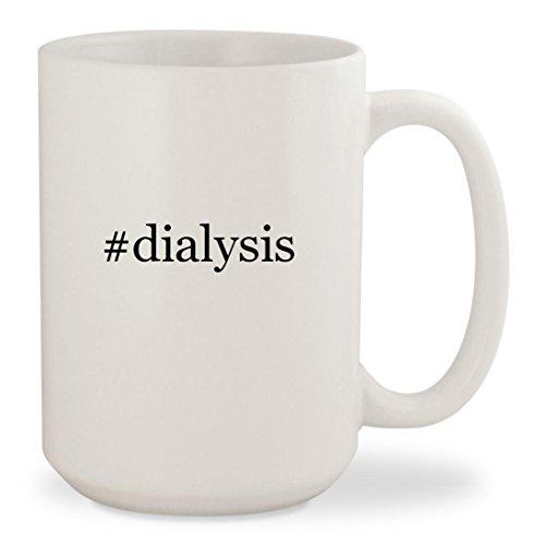 #dialysis - White Hashtag 15oz Ceramic Coffee Mug Cup