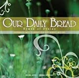 Our Daily Bread: Hymns of Prai by Various