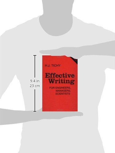 Effective Writing for Engineers, Managers, Scientists, 2nd Edition by H J Tichy