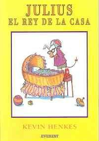 Julius, el Rey de la Casa (Spanish Edition)