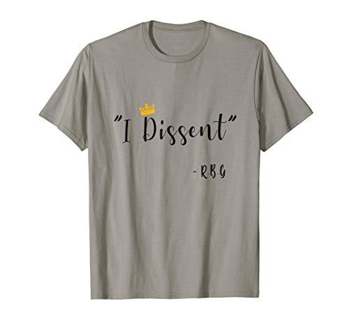 Funny I Dissent RBG Ruth Bader Ginsburg T-Shirt