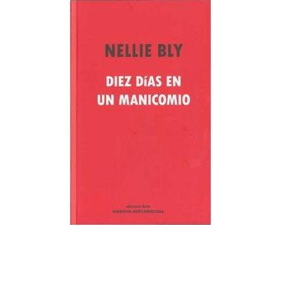 Diez d?as en un manicomio (Paperback)(Spanish) - Common