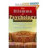 The Dilemma of Psychology, Lawrence LeShan, 0525249281