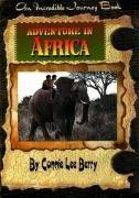 Download Adventure in Africa (Incredible Journey Books) ebook