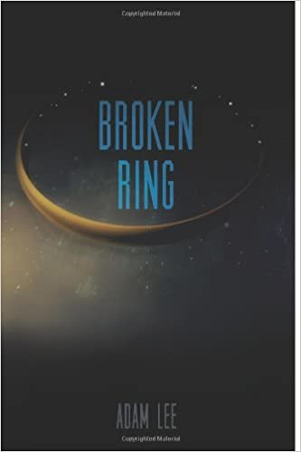 Broken Ring: Book 2 of the Caliel Cycle