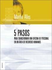 5 pasos para transformar una oficina de personal en un area de recursos humanos/ 5 Steps to Transform a Personnel Office into an Area of Human Resources (Spanish Edition)