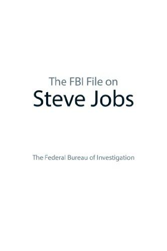 The FBI File on Steve Jobs