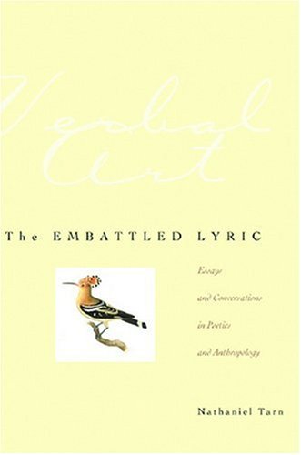 The Embattled Lyric: Essays and Conversations in Poetics and Anthropology (Verbal Art: Studies in Poetics) pdf