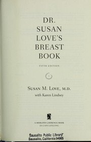 Dr. Susan Love's Breast Book, 5th Edition (A Merloyd Lawrence Book)