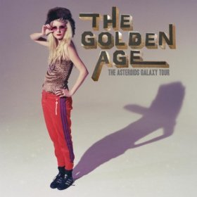 The Golden Age (2011) (Album) by The Asteroids Galaxy Tour