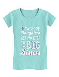 Awesome Daughters Get Promoted to Big Sister Toddler/Kids Girls Fitted T-Shirt
