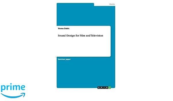 Sound Design for Film and Television: Vesna Dakic