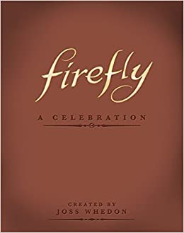 firefly a celebration anniversary edition