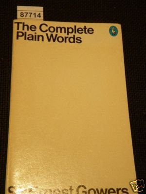 The Complete Plain Words (Pelican books), Gowers, Ernest